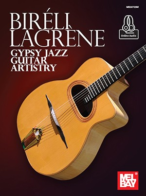 Bireli Lagrene: Gypsy Jazz Guitar Artistry (Book + Online Audio)