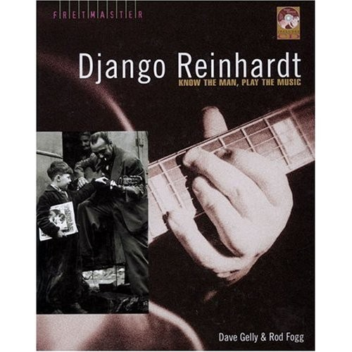 Django Reinhardt: Know the Man, Play the Music (Hardcover)