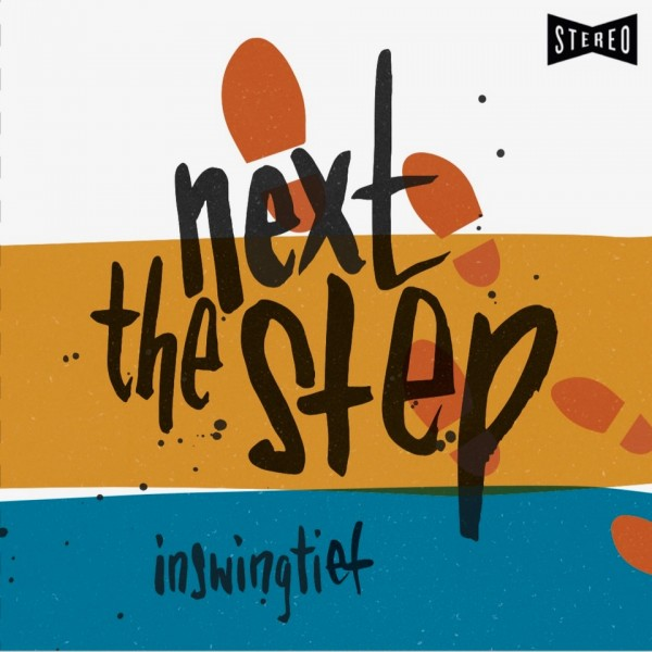 "INSWINGTIEF - ""the next step"""