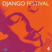 Django Festival 4: Gypsy Swing Today