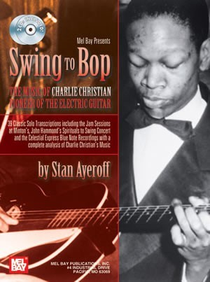 Swing to Bop: The Music of Charlie Christian (Book/2-CD Set)