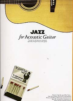 Jazz For Acoustic Guitar