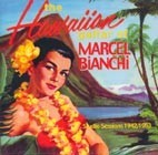 The Hawaiian Guitar of Marcel Bianchi, Studio Sessions 1942/1953