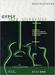 Gypsy Jazz - Step By Step (1) For Guitar mit CD von Manfred Fuchs