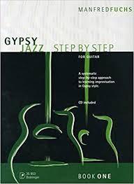 Gypsy Jazz - Step By Step (1) For Guitar mit CD von Manfred Fuchs