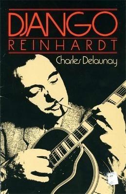 Charles Delaunay: Django Reinhardt