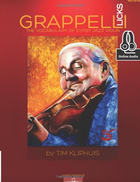 Tim Kliphuis Stephane Grappelli LICKS: The Vocabulary of Gypsy Jazz Violin