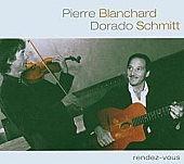 Pierre Blanchard, Dorado Schmitt, Samson Schmitt Quintet