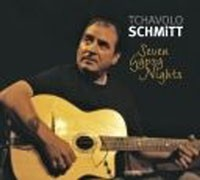 Tchavolo Schmitt - Seven Gypsy Nights