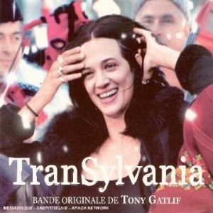 Transylvania [Soundtrack] Tony Gatlif