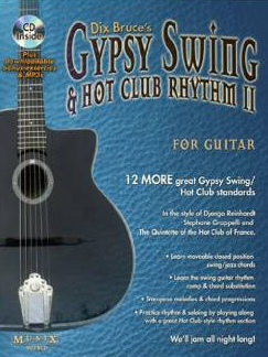 Gypsy Swing & Hot Club Rhythm II For Guitar by Dix Bruce