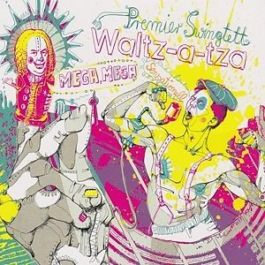 Premier Swingtett Waltz-a-tza