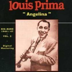 Louis Prima - Angelina