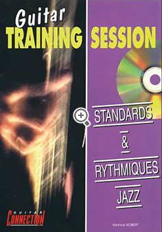 Guitar training session standards et rythmiques jazz + cd Y. Robert