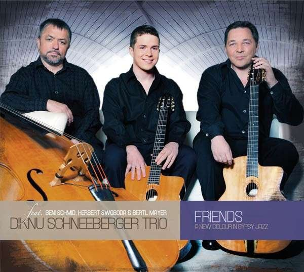 Diknu Schneeberger: Friends CD