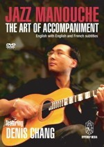 Denis Chang : Jazz Manouche: The Art of Accompaniment