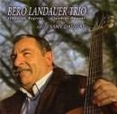 Bero Landauer Trio Invite Samy Daussat