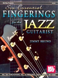 Six Essential Fingerings for the Jazz Guitarist