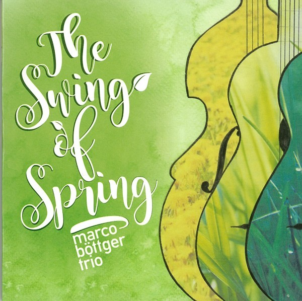 marco böttger trio: swing of spring