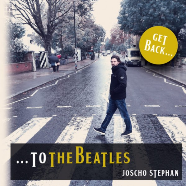 Joscho Stephan Get back to the Beatles