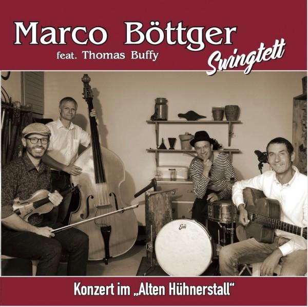CD Marco Böttger feat. Thomas Buffy: Konzert im alten Hühnerstall