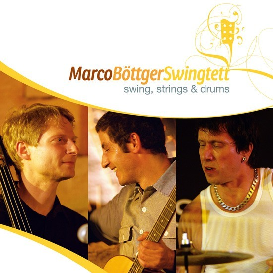 marco böttger swingtett: swing. strings & drums