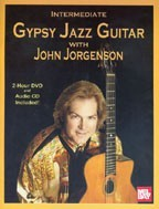 John Jorgenson: Intermediate Gypsy Jazz Guitar - Book+CD+DVD